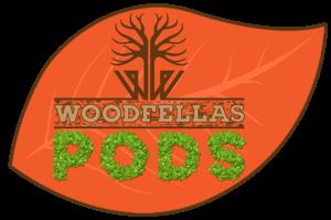 Woodfellas PODS